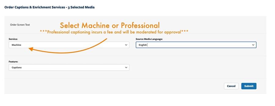 Selecting Machine or Professional captioning within Mediaspace