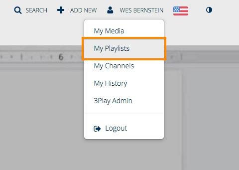 My Playlists option within Mediaspace